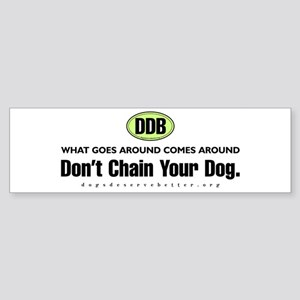 DDB What Goes Around Comes Ar Bumper Sticker