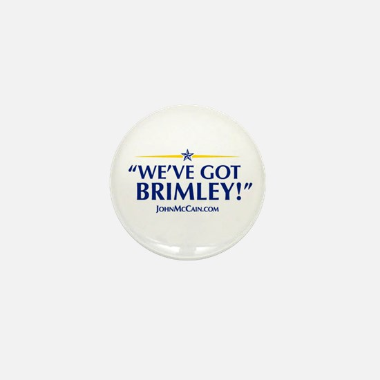 """We've Got Brimley!"" McCain Slogan Mini Button"