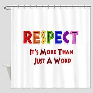 Rainbow Respect Saying Shower Curtain