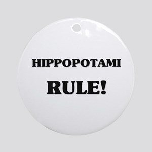 Hippopotami Rule Ornament (Round)