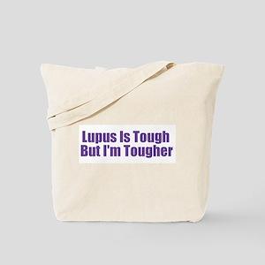 Lupus Is Tough Tote Bag