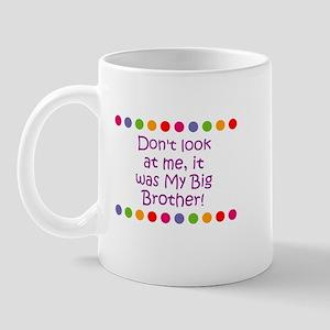 Don't look at me, it was My B Mug