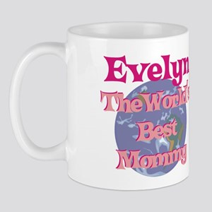 Evelyn - World's Best Mommy Mug