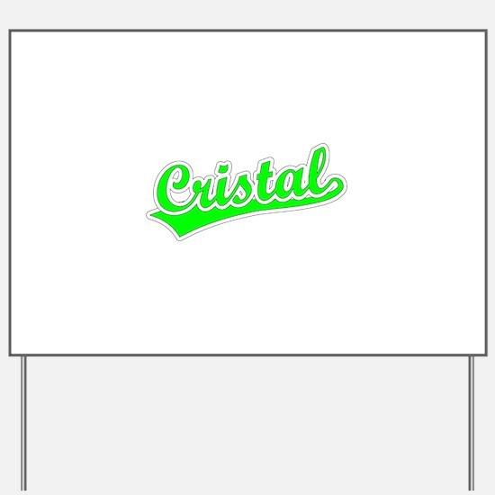 Retro Cristal (Green) Yard Sign