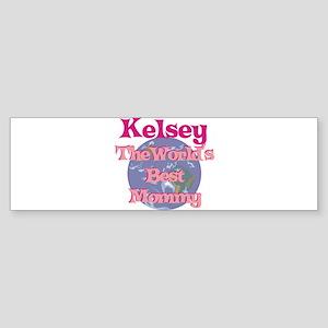 Kelsey - World's Best Mommy Bumper Sticker