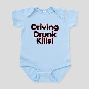 Driving Drunk Kills Infant Bodysuit