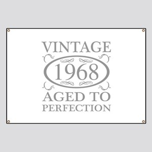 1968 Aged To Perfection Banner