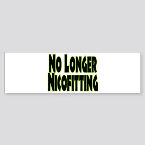 No Longer Nicofitting Bumper Sticker