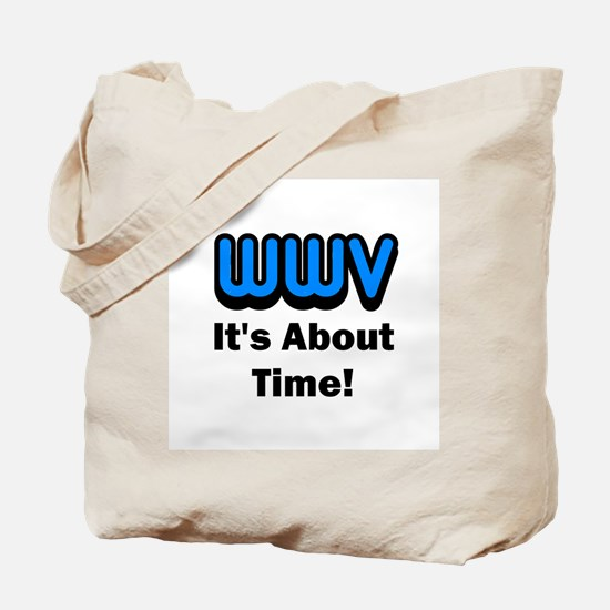 WWV, It's About Time! Tote Bag