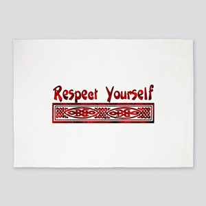 Respect Yourself 5'x7'Area Rug