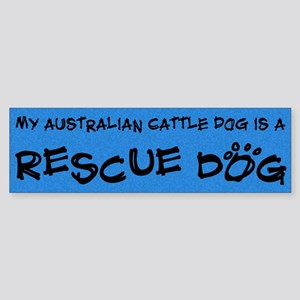 Rescue Dog Australian Cattle Dog Bumper Sticker
