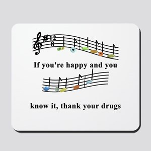 Thank Your Drugs Mousepad