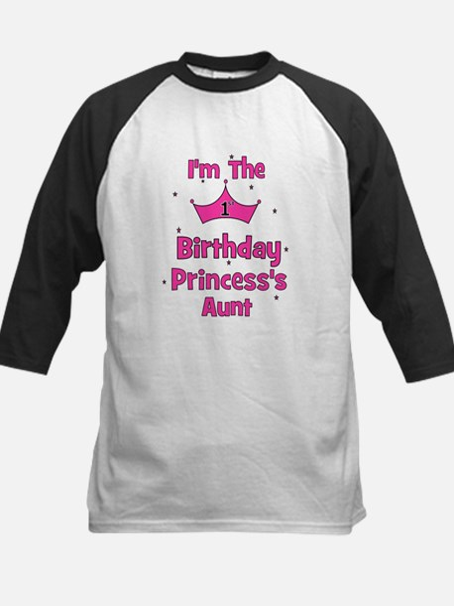 1st Birthday Princess's Aunt! Kids Baseball Jersey