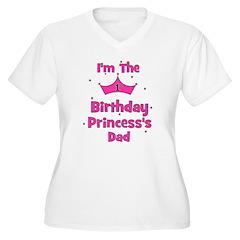 1st Birthday Princess's Dad! T-Shirt