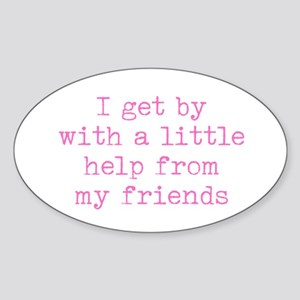 A Little Help - Friends Sticker