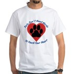 Touch Your Heart White T-Shirt