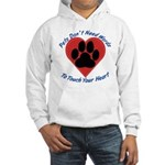 Touch Your Heart Hooded Sweatshirt