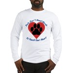 Touch Your Heart Long Sleeve T-Shirt