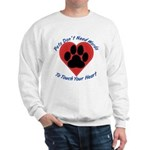 Touch Your Heart Sweatshirt