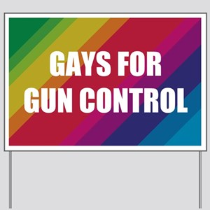 Gays For Gun Control Yard Sign