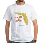 I'm BIG in Mypance White T-Shirt