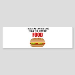 The Love of Food Bumper Sticker