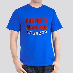 Retired Property Manager Dark T-Shirt