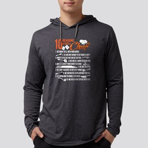 10 Reasons To Date A Chef T Sh Long Sleeve T-Shirt