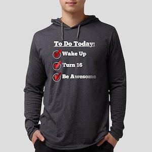 16th Birthday Checklist Long Sleeve T-Shirt