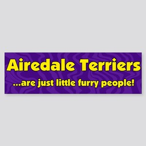 Furry People Airedale Terrier Bumper Sticker
