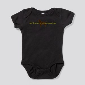 My Brother is a Chocolate Lab Infant Bodysuit Body