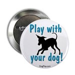 Play With Your Dog Button