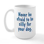 Be Silly Large Mug
