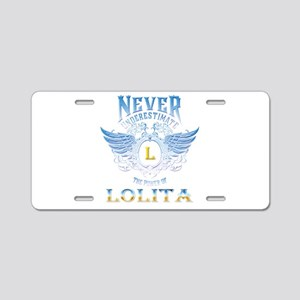 Never underestimate the pow Aluminum License Plate