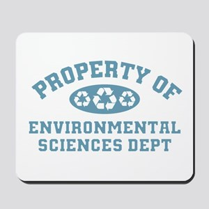 Property Of Environmental Sciences Mousepad