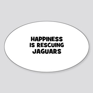 Happiness is rescuing Jaguars Oval Sticker