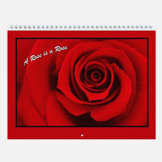 A Rose is a Rose Wall Calendar