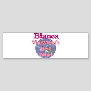 Bianca - World's Best Mom Bumper Sticker