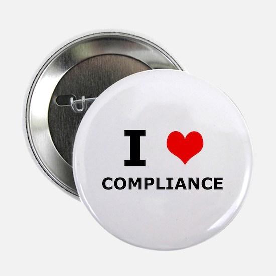 "I (heart) Compliance 2.25"" Button"
