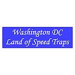 Washington DC Land of Speed Traps Sticker (Bumper