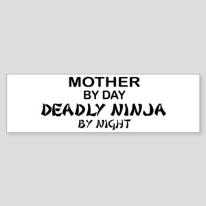 Mother Deadly Ninja by Night Bumper Sticker