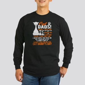 Cat Dads T Shirt, Cat Daddy's Long Sleeve T-Shirt