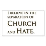 Church and Hate Rectangle Sticker