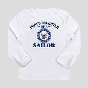 Proud Daughter Of A US Long Sleeve Infant T-Shirt
