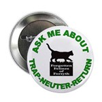 "2.25"" Button Ask Me About TNR"