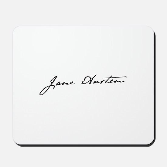 Yours, Jane Mousepad