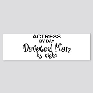 Actress Devoted Mom Bumper Sticker