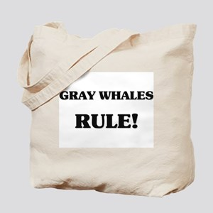 Gray Whales Rule Tote Bag