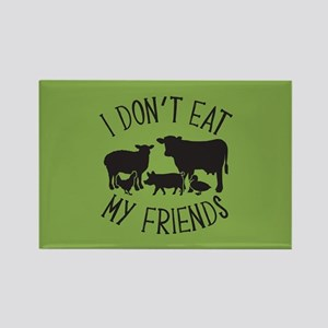 I Don't Eat My Friends Rectangle Magnet