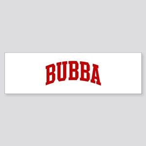 BUBBA (red) Bumper Sticker